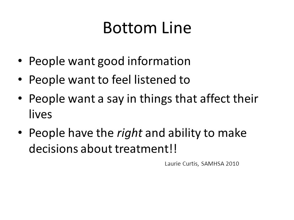 Bottom Line People want good information