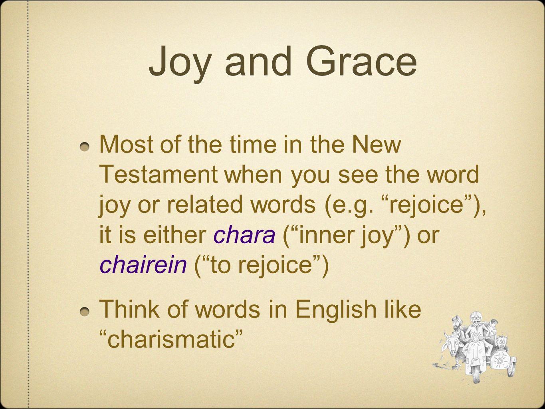 Joy and Grace