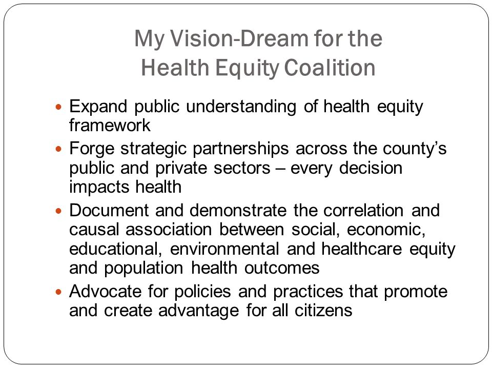 My Vision-Dream for the Health Equity Coalition