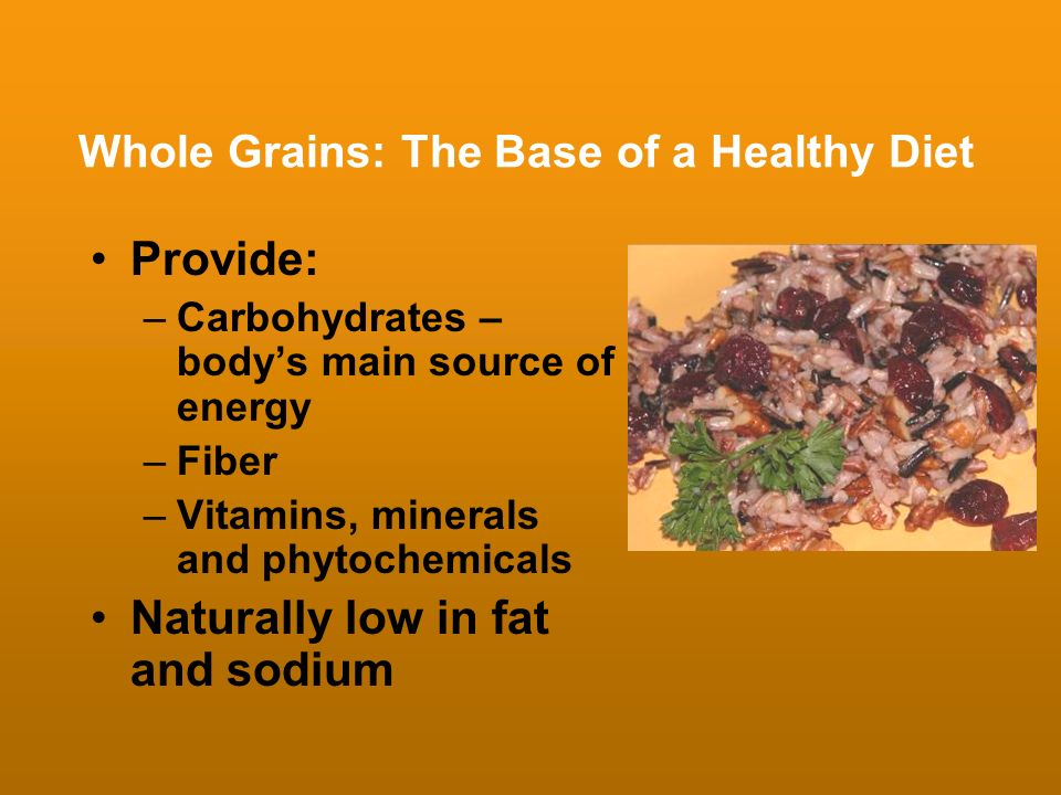Whole Grains: The Base of a Healthy Diet
