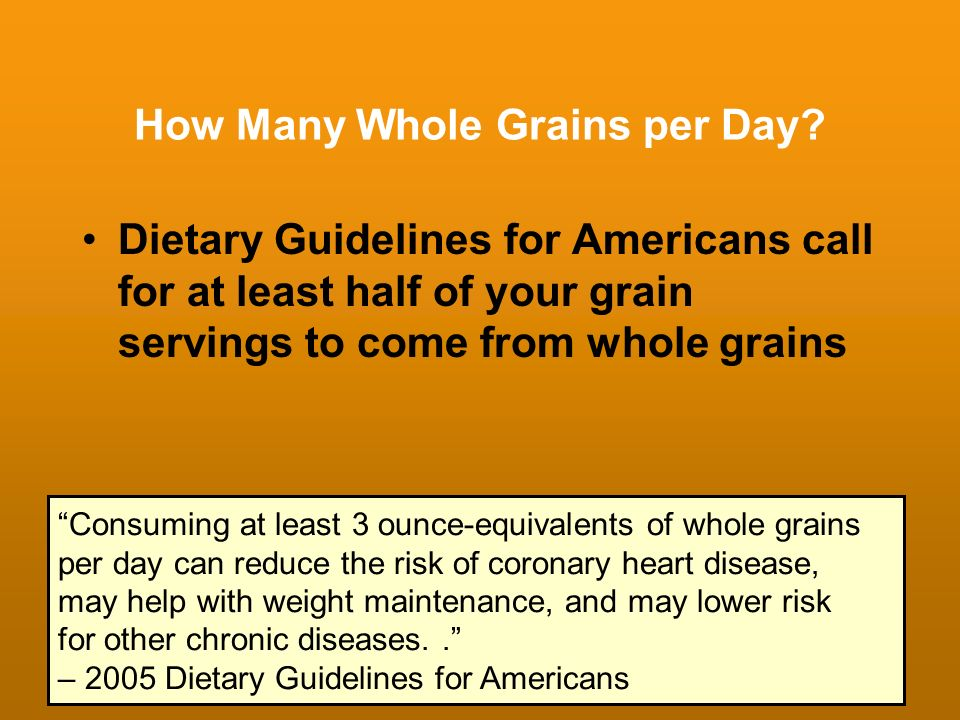 How Many Whole Grains per Day