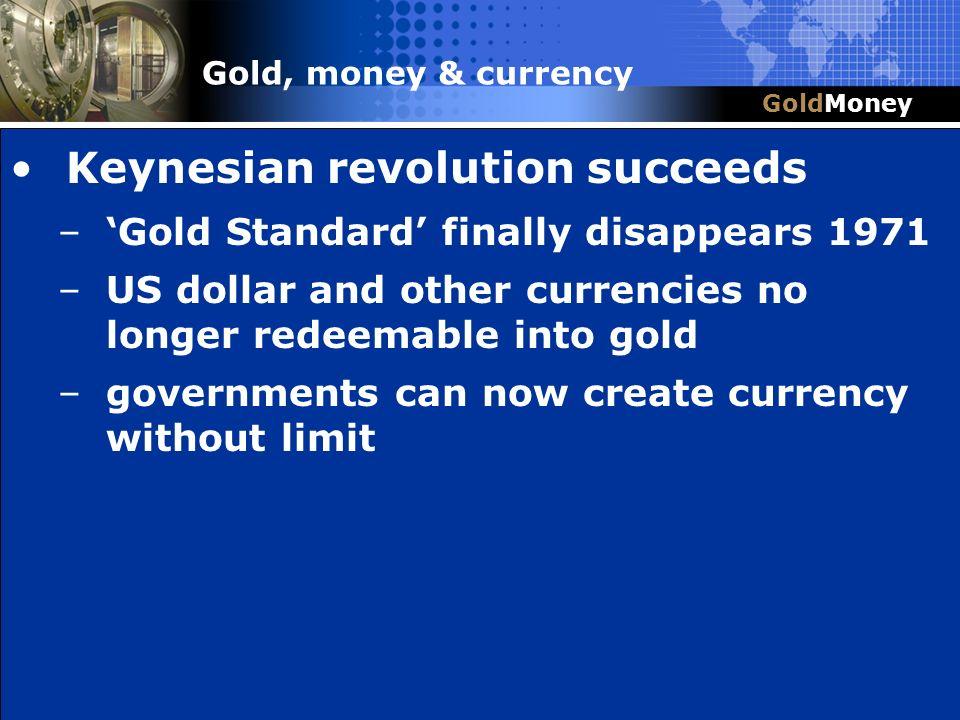 Keynesian revolution succeeds