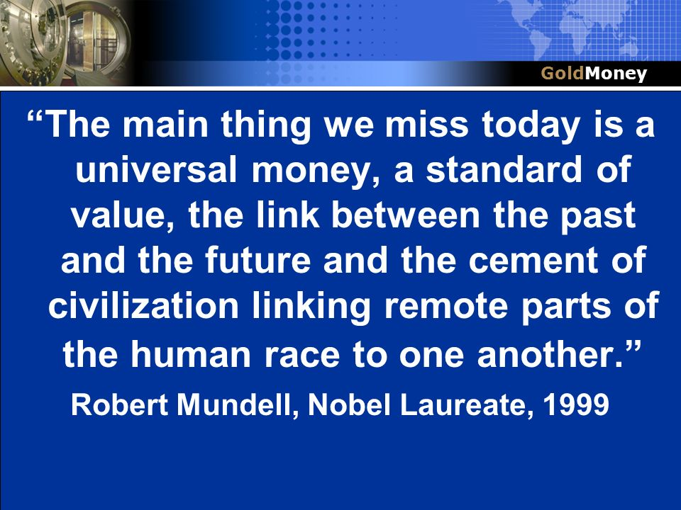 Robert Mundell, Nobel Laureate, 1999