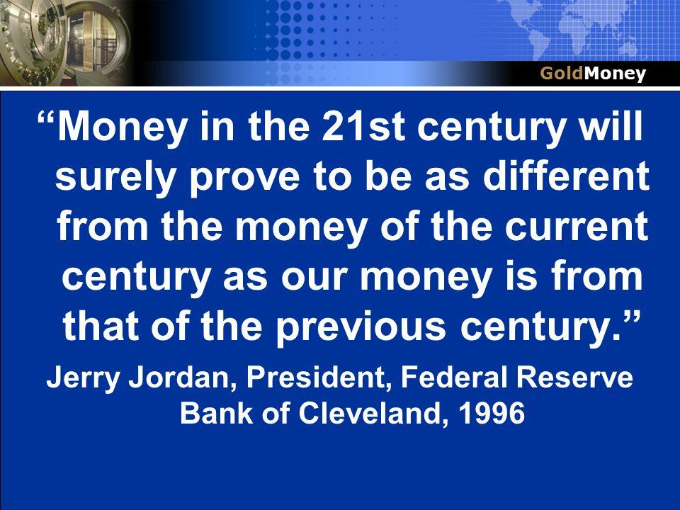 Jerry Jordan, President, Federal Reserve Bank of Cleveland, 1996