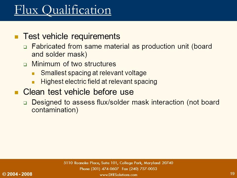 Flux Qualification Test vehicle requirements