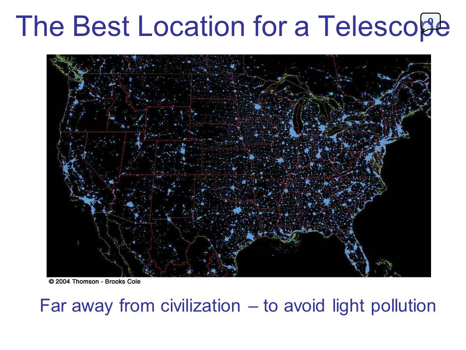The Best Location for a Telescope