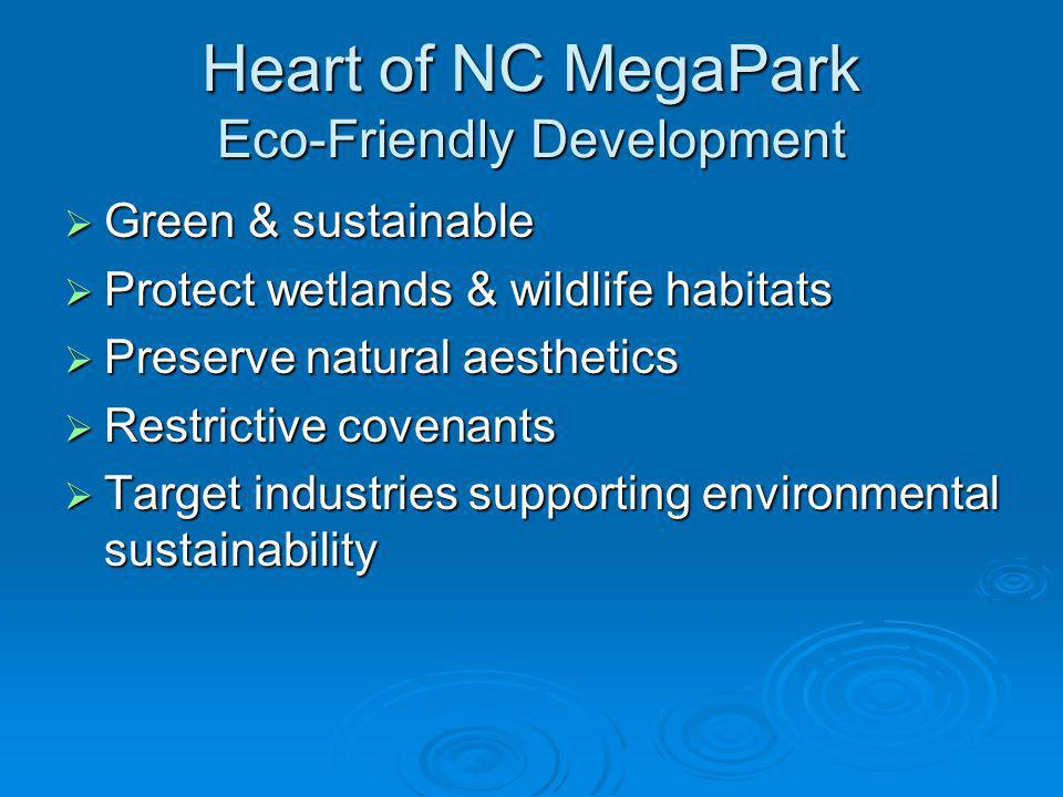 Heart of NC MegaPark Eco-Friendly Development