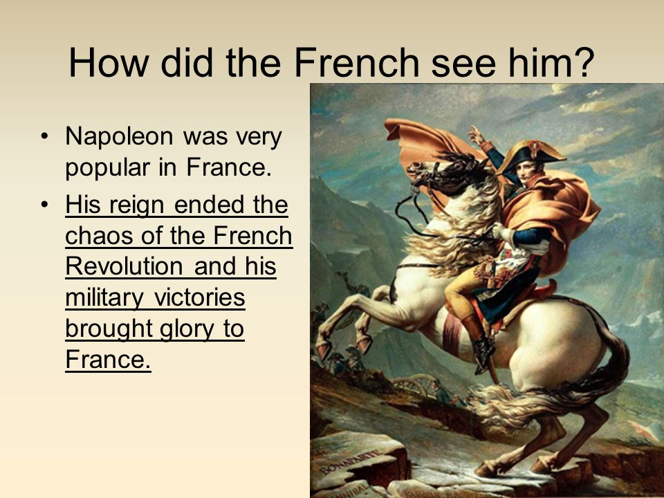 How did the French see him