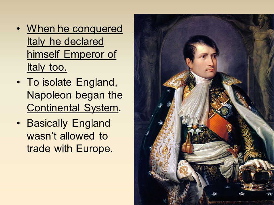 When he conquered Italy he declared himself Emperor of Italy too.