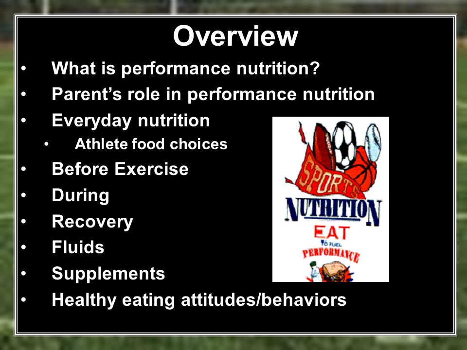 Overview What is performance nutrition