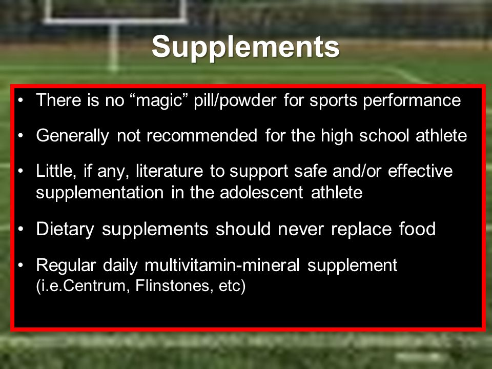 Supplements Dietary supplements should never replace food