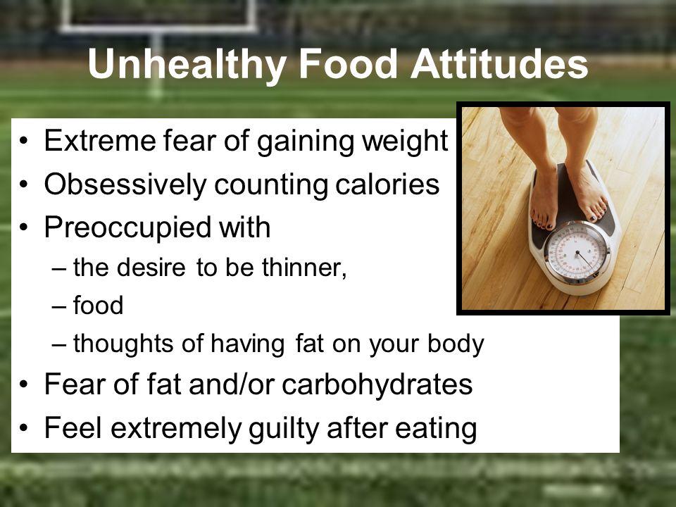 Unhealthy Food Attitudes