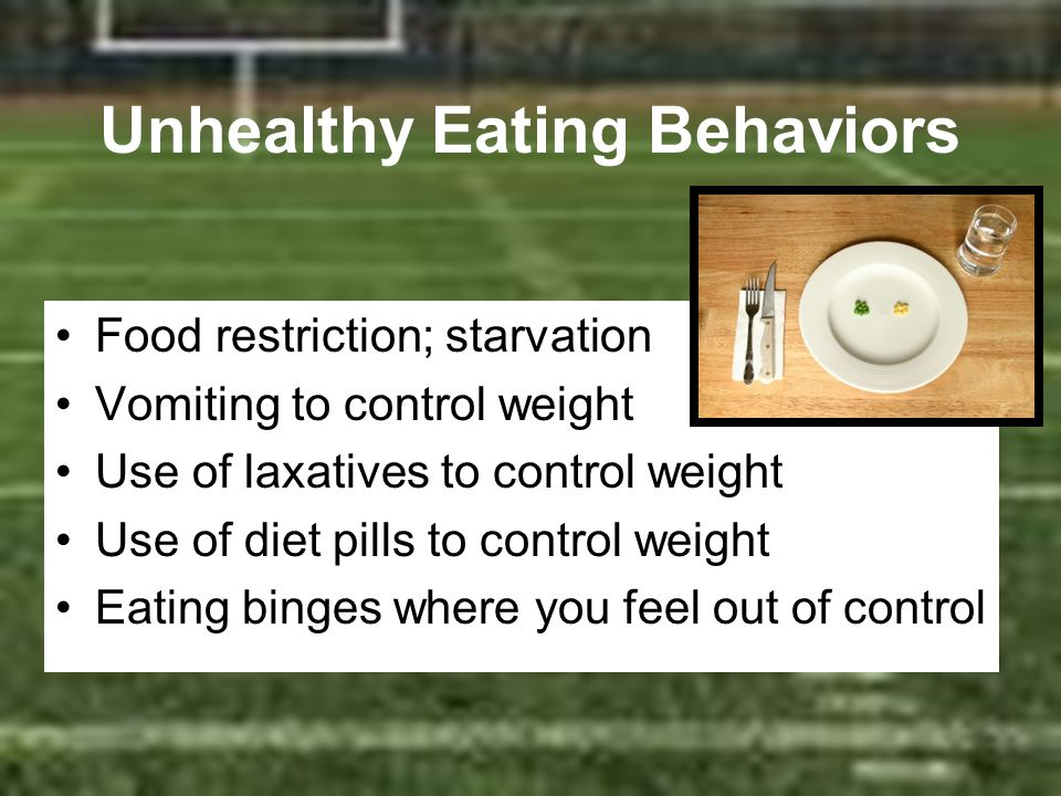 Unhealthy Eating Behaviors