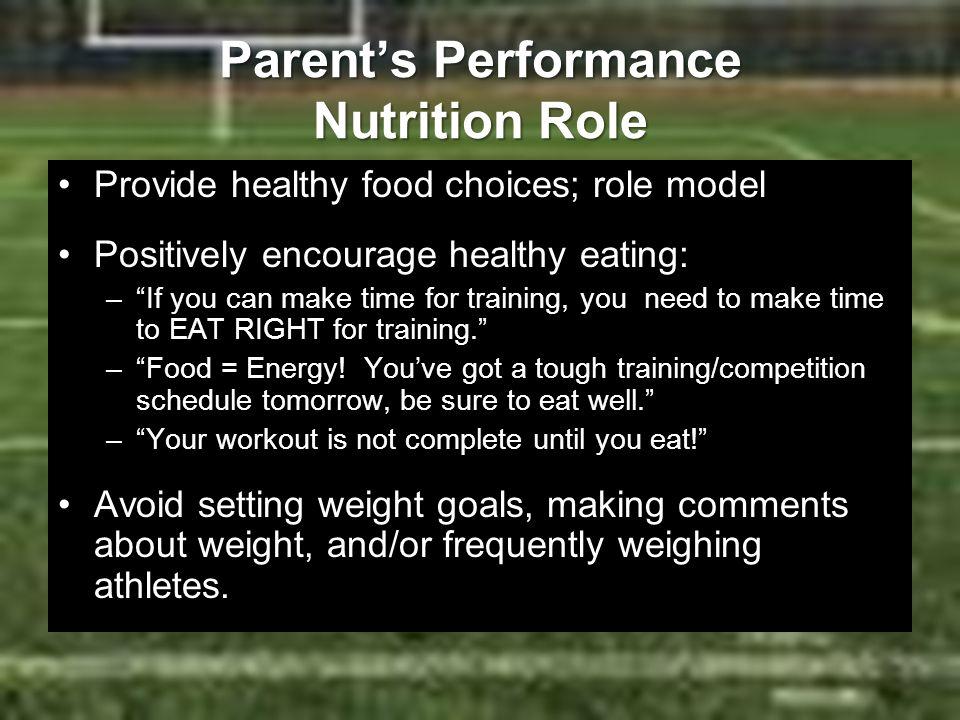 Parent's Performance Nutrition Role
