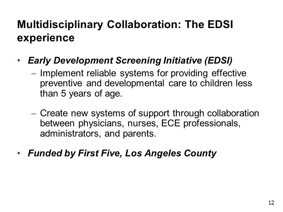Multidisciplinary Collaboration: The EDSI experience