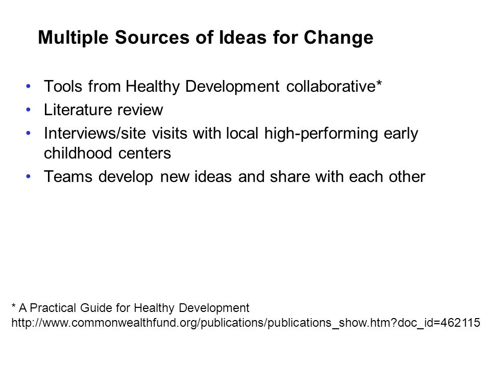 Multiple Sources of Ideas for Change