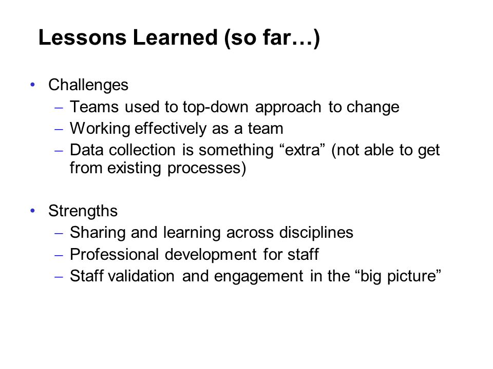 Lessons Learned (so far…)