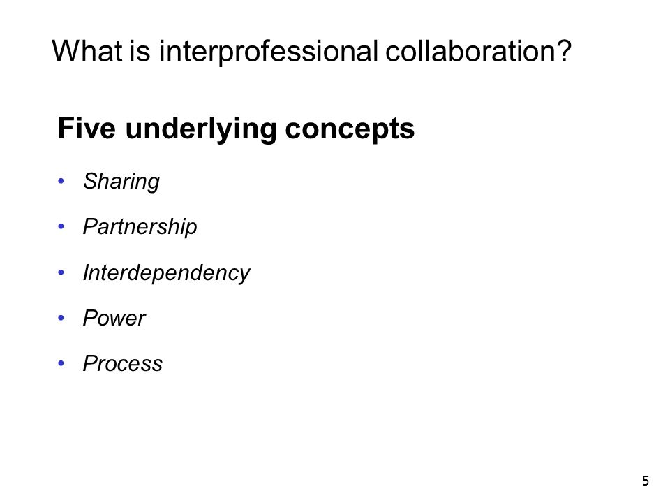 What is interprofessional collaboration