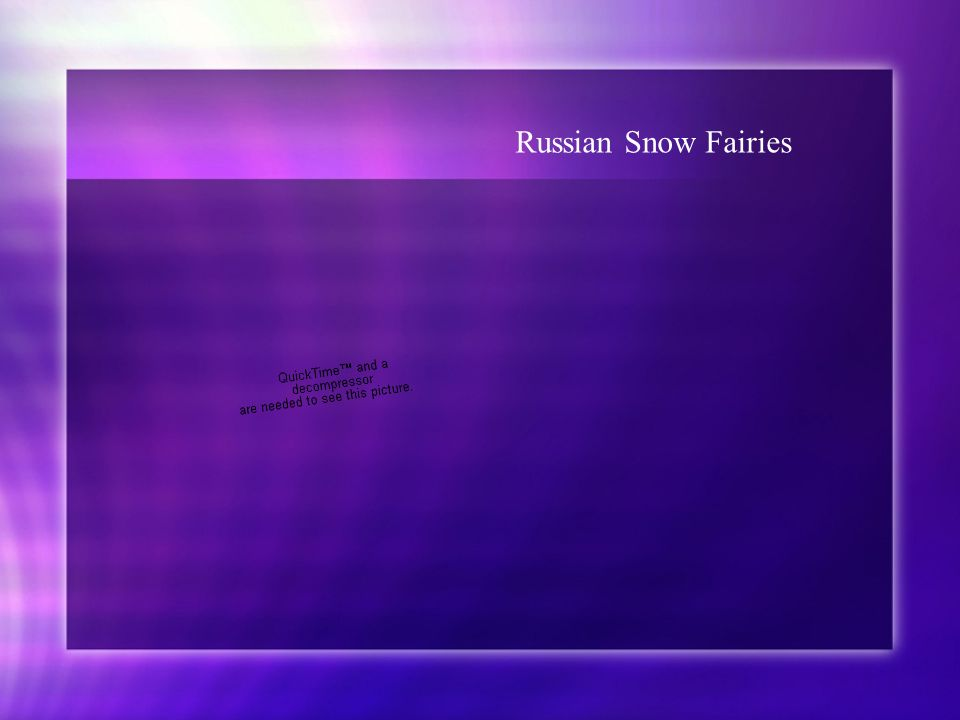 Russian Snow Fairies