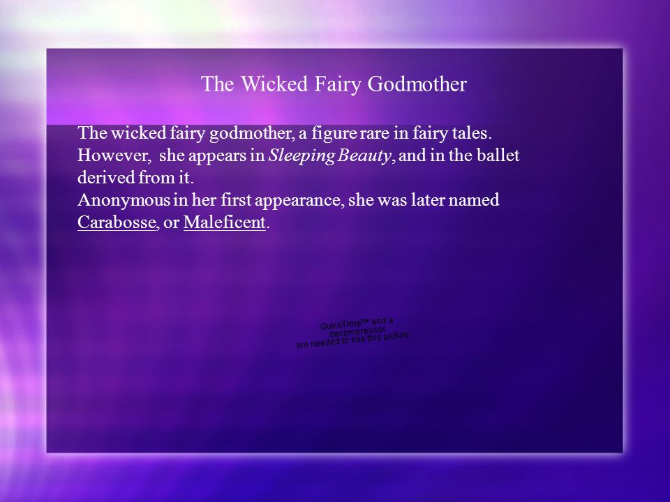 The Wicked Fairy Godmother