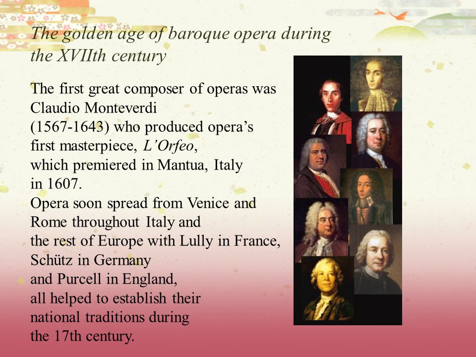 The golden age of baroque opera during the XVIIth century
