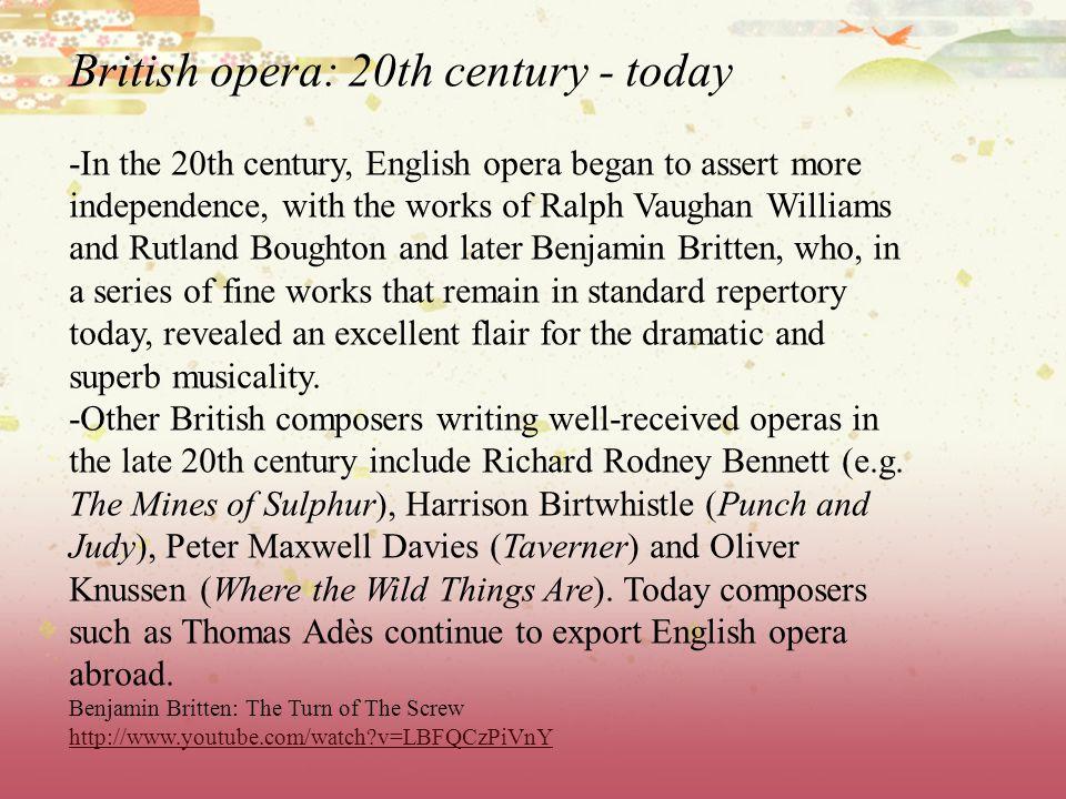 British opera: 20th century - today