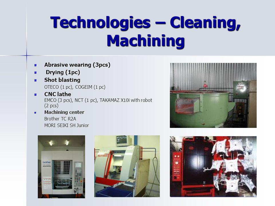 Technologies – Cleaning, Machining
