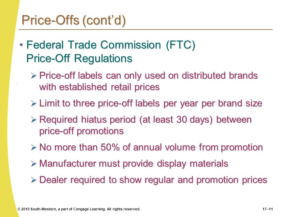 Price-Offs (cont'd) Federal Trade Commission (FTC) Price-Off Regulations.