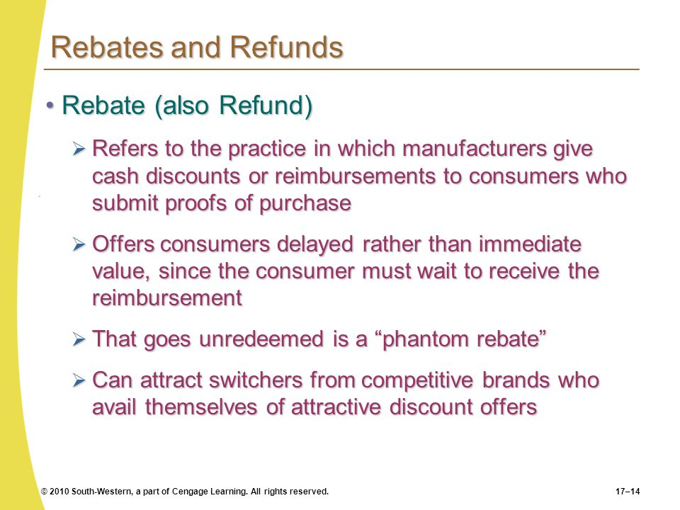 Rebates and Refunds Rebate (also Refund)