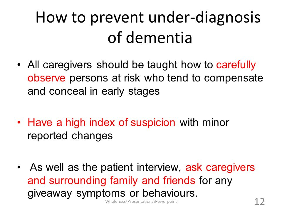 How to prevent under-diagnosis of dementia