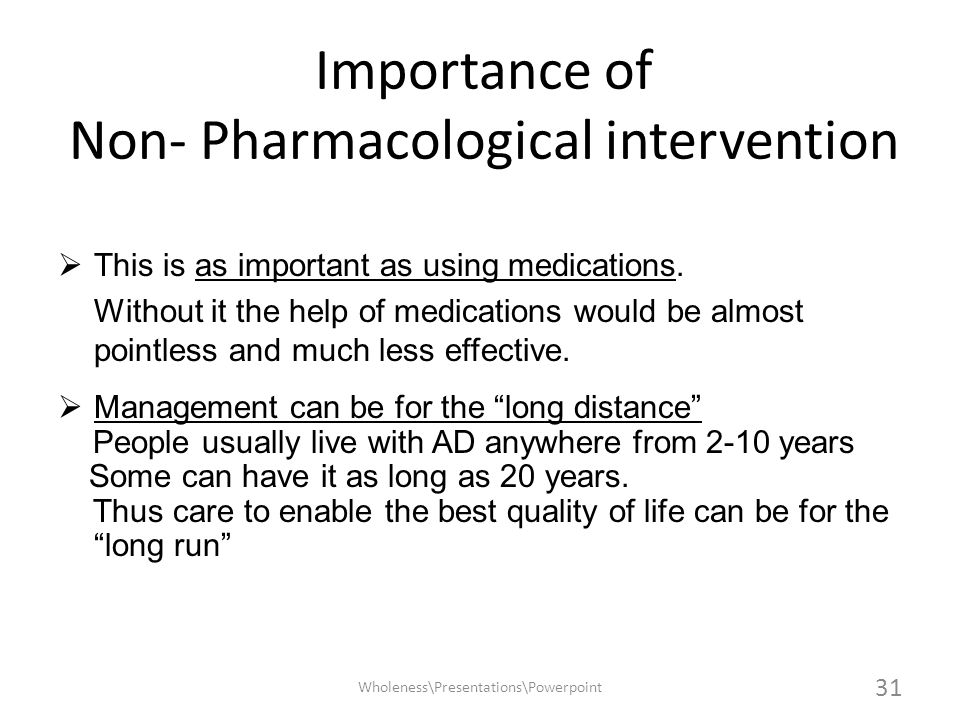 Importance of Non- Pharmacological intervention