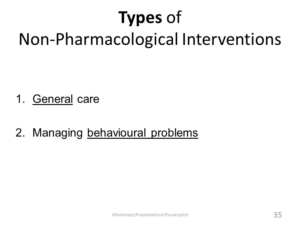 Types of Non-Pharmacological Interventions