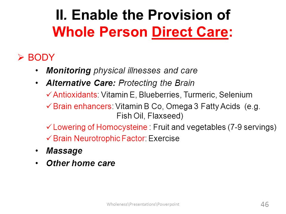 II. Enable the Provision of Whole Person Direct Care: