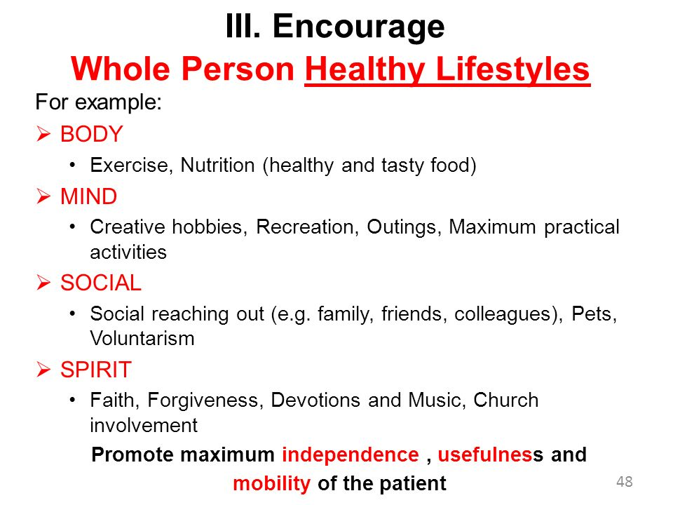 III. Encourage Whole Person Healthy Lifestyles
