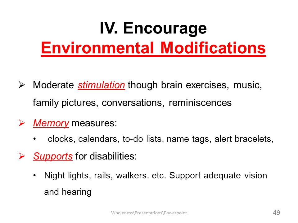 IV. Encourage Environmental Modifications
