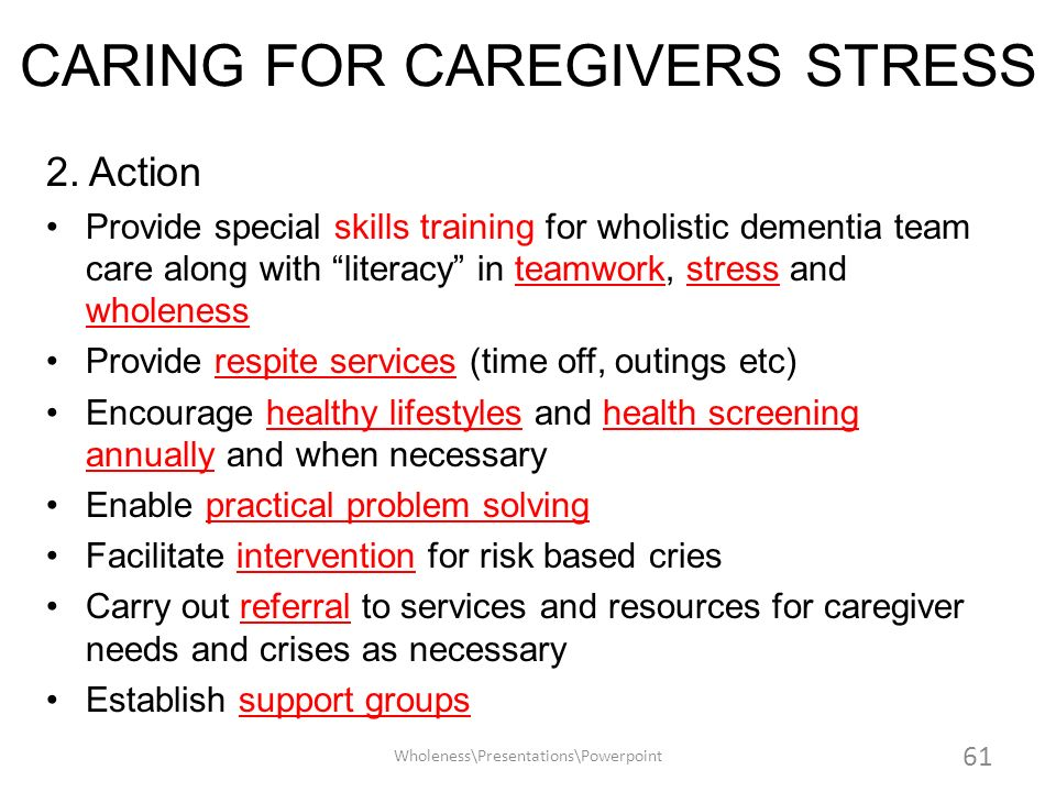 CARING FOR CAREGIVERS STRESS
