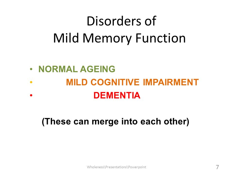 Disorders of Mild Memory Function