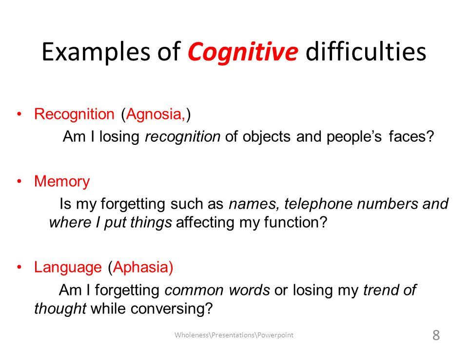 Examples of Cognitive difficulties