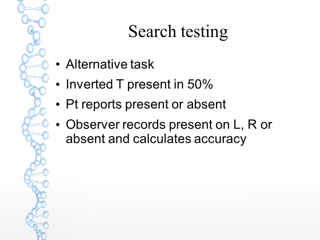 Search testing Alternative task Inverted T present in 50%