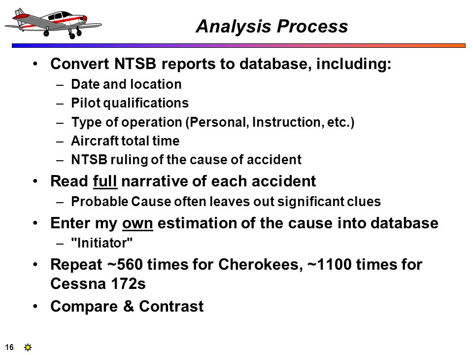 Analysis Process Convert NTSB reports to database, including: