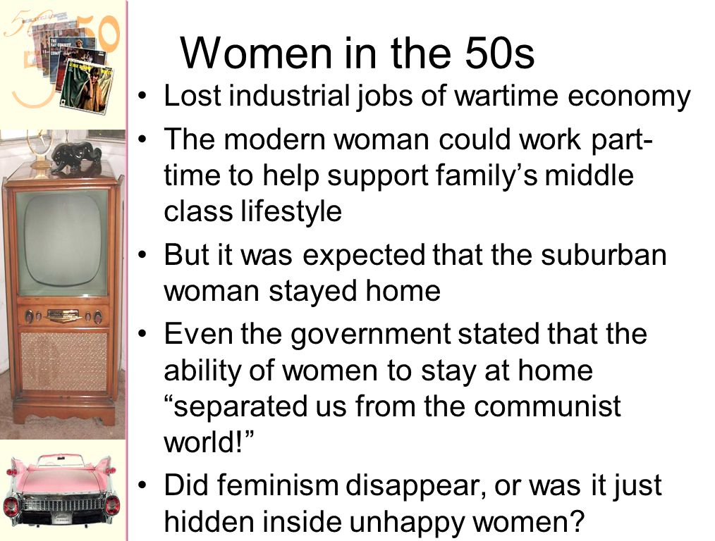 Women in the 50s Lost industrial jobs of wartime economy