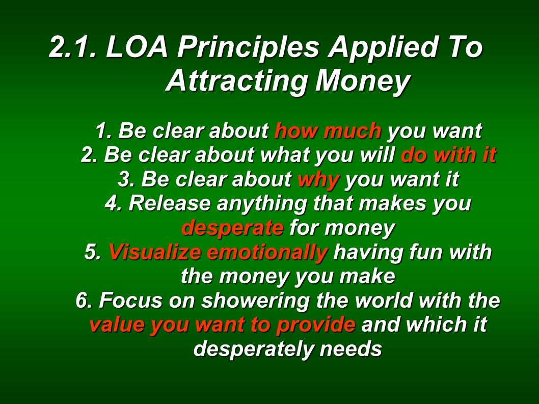 2. 1. LOA Principles Applied To Attracting Money 1