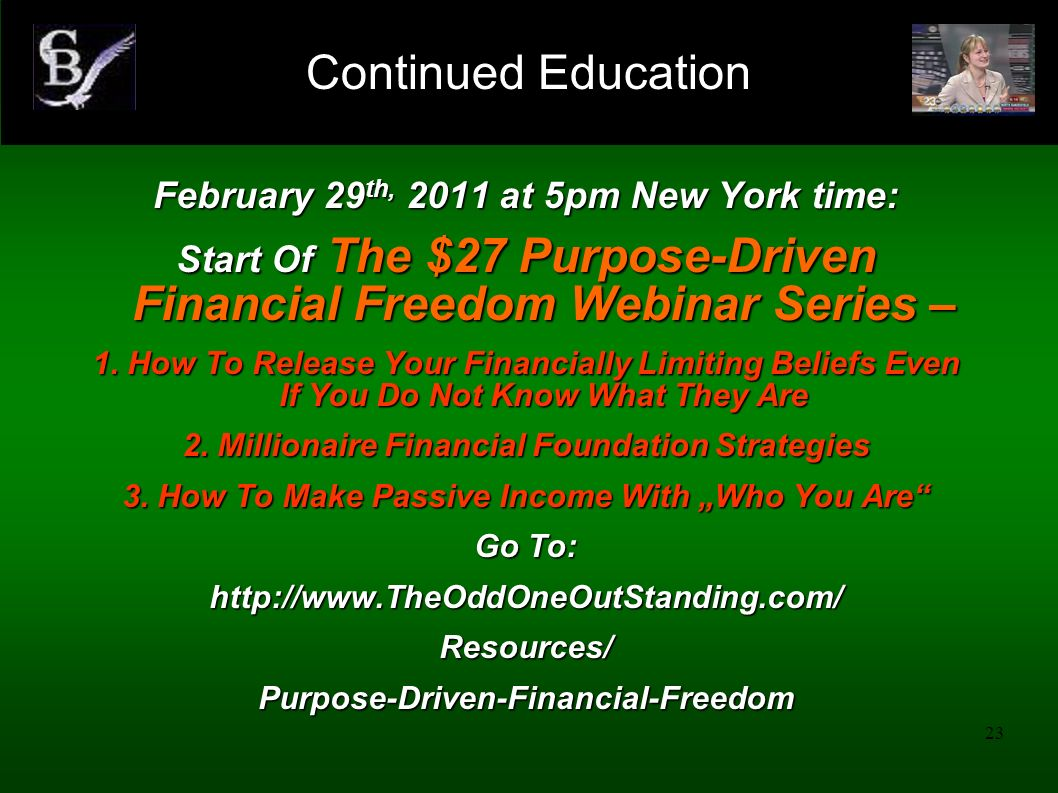 Continued Education February 29th, 2011 at 5pm New York time: