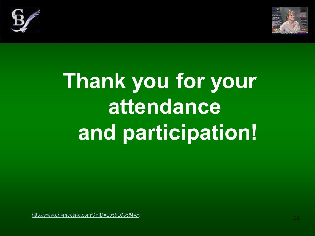Thank you for your attendance and participation!