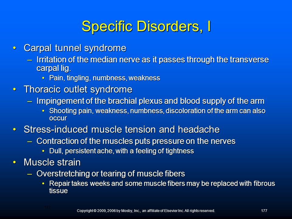 Specific Disorders, I Carpal tunnel syndrome Thoracic outlet syndrome