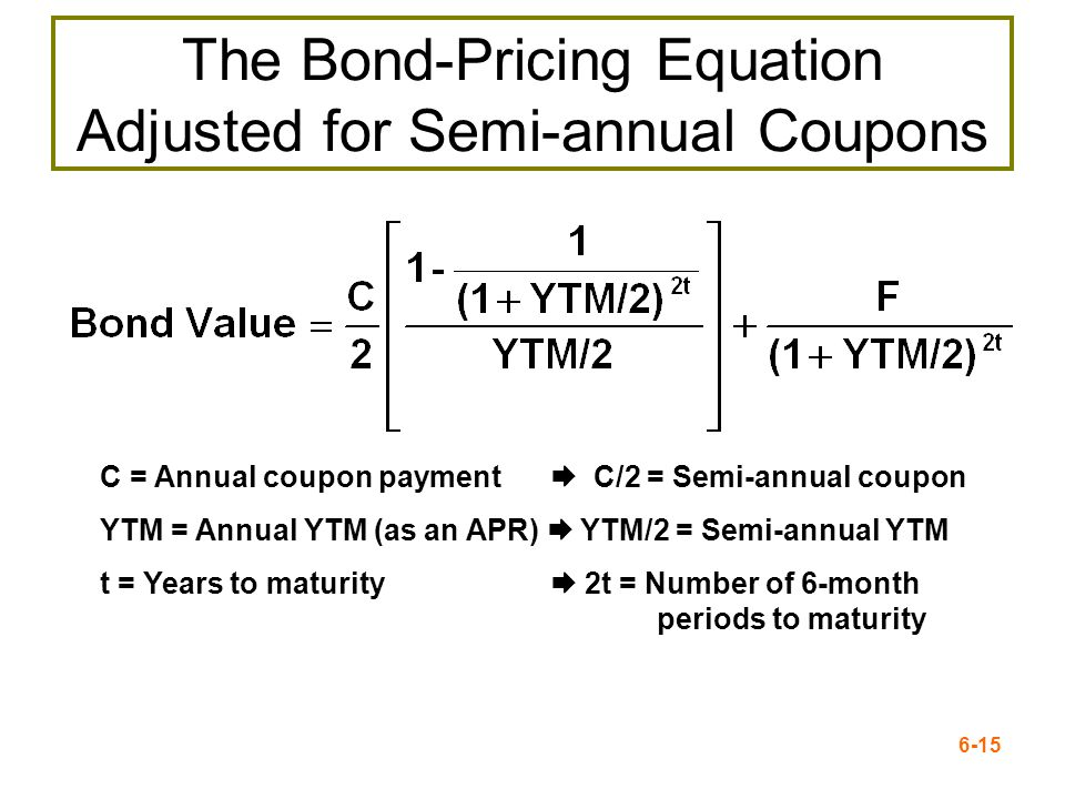 The Bond-Pricing Equation Adjusted for Semi-annual Coupons