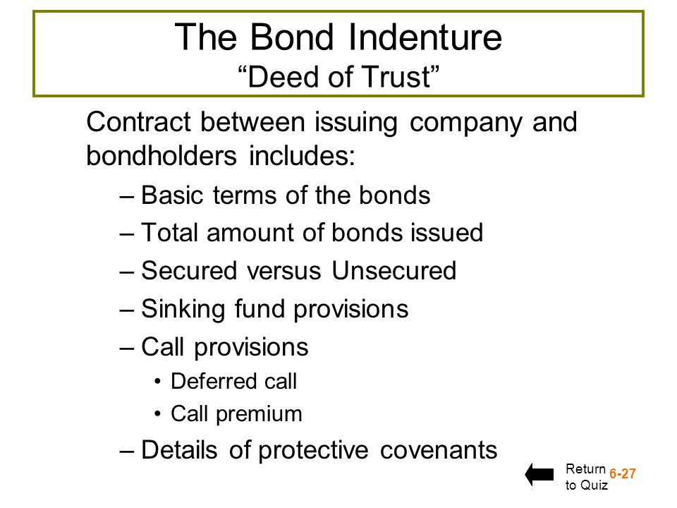 The Bond Indenture Deed of Trust