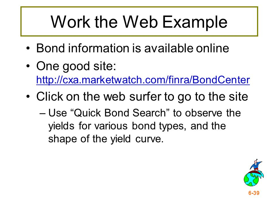 Work the Web Example Bond information is available online