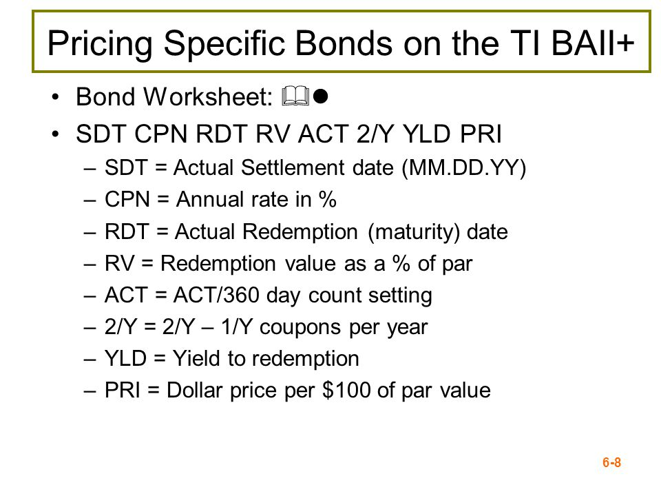Pricing Specific Bonds on the TI BAII+