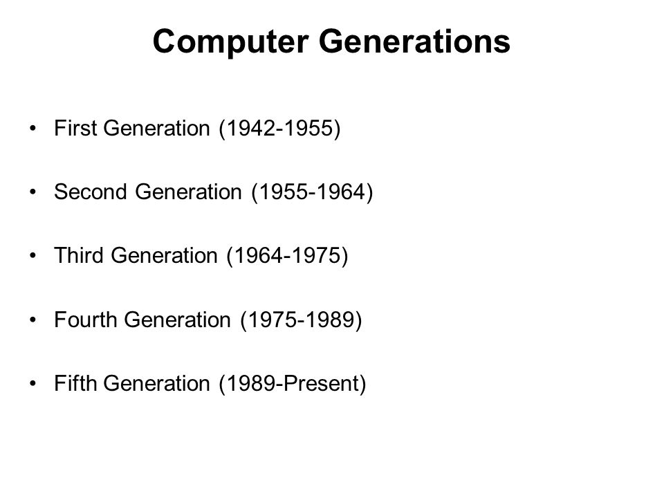 Computer Generations First Generation (1942-1955)